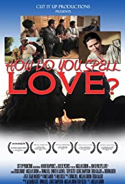 How Do You Spell Love? Poster