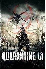 ##SITE## DOWNLOAD Quarantine L.A. (2016) ONLINE PUTLOCKER FREE