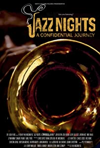 Up download full movie Jazz Nights: A Confidential Journey USA [UHD]