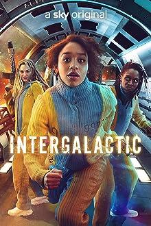 Intergalactic (2021– )