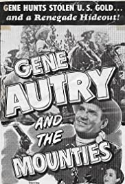 Gene Autry and The Mounties Poster