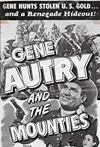Primary photo for Gene Autry and The Mounties