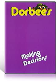 Dorbees: Making Decisions Poster