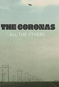 Primary photo for The Coronas: All the Others