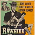 Tony Curtis, Arthur Kennedy, and Colleen Miller in The Rawhide Years (1956)