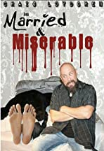 Craig Loydgren: Married and Miserable