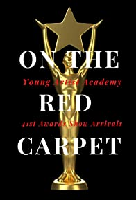Primary photo for On the Red Carpet: Young Artist Academy 41st Awards