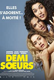 Sabrina Ouazani, Alice David, and Charlotte Gabris in Demi soeurs (2018)