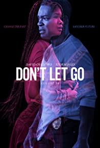 Primary photo for Don't Let Go