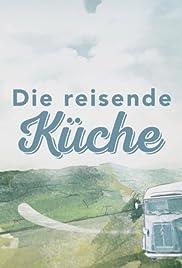 Die reisende Küche Poster