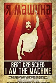 Bert Kreischer: I Am The Machine