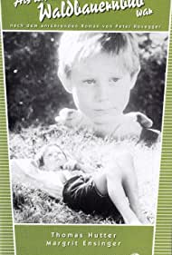 Als ich noch der Waldbauernbub war... (1960)