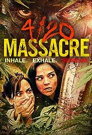 4/20 Massacre Poster