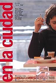 En la ciudad (2003) Poster - Movie Forum, Cast, Reviews