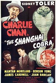 Primary photo for The Shanghai Cobra