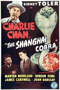 Full free 3gp movie downloads The Shanghai Cobra by Phil Rosen [BluRay]