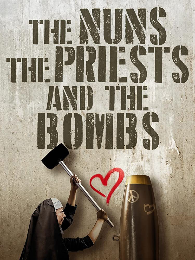 The Nuns, the Priests, and the Bombs (2018)