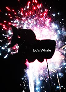 Divx movie share download Ed's Whale by none [mts]