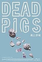 Dead Pigs