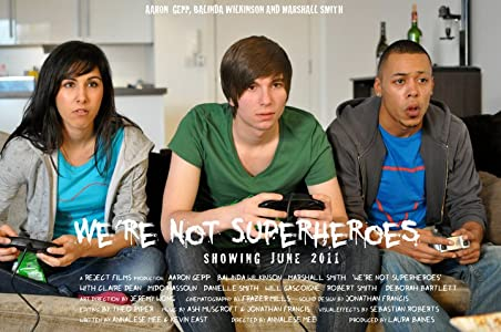 Latest movie downloading We're Not Superheroes [720