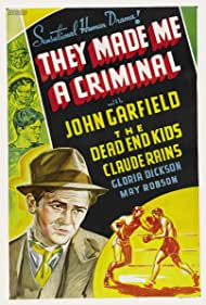 John Garfield and The Dead End Kids in They Made Me a Criminal (1939)