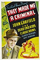 They Made Me a Criminal (1939) Poster