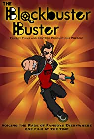 The Blockbuster Buster (2010) Poster - TV Show Forum, Cast, Reviews