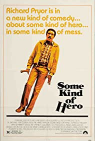 Some Kind of Hero (1982) Poster - Movie Forum, Cast, Reviews