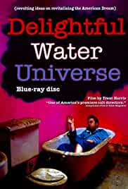 Delightful Water Universe (2008)