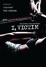 I, Victim