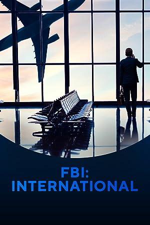 Assistir FBI: International Online Gratis