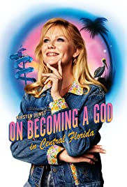 On Becoming a God in Central Florida Poster - TV Show Forum, Cast, Reviews