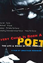Every Child Is Born a Poet: The Life and Work of Piri Thomas