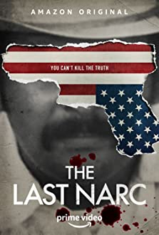 The Last Narc (2020– )