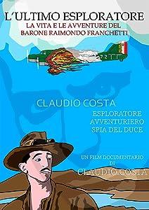 Best website for downloading movies L' ultimo esploratore - vita e avventure del barone Franchetti [Avi]