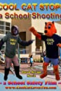 Cool Cat Stops a School Shooting: A School Safety Film