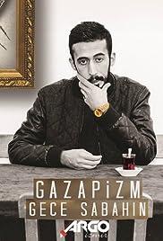Gazapizm: Gece Sabahin Poster