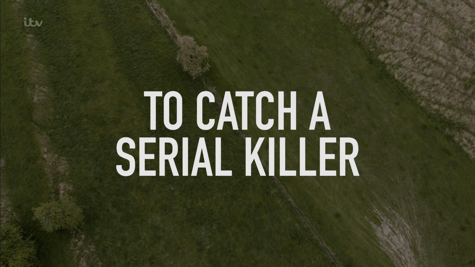 To Catch a Serial Killer with Trevor McDonald (TV Movie 2018