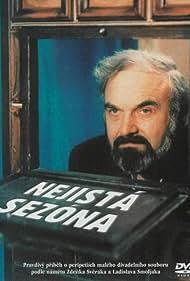 Zdenek Sverák in Nejistá sezóna (1988)