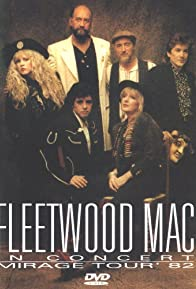 Primary photo for Fleetwood Mac in Concert: Mirage Tour '82