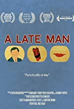 A Late Man