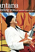 Santana Feat. Michelle Branch & The Wreckers: I'm Feeling You