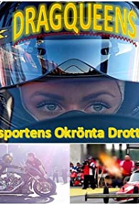 Primary photo for Dragqueens: Motorsportens Okrönta Drottningar