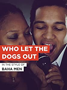 Baha Men: Who Let the Dogs Out? (2000 Video)