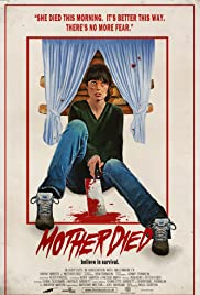 Mother Died Poster