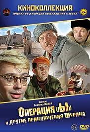 Operatsiya 'Y' i drugie priklyucheniya Shurika(1965) Poster - Movie Forum, Cast, Reviews