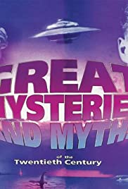 Great Mysteries and Myths of the Twentieth Century Poster
