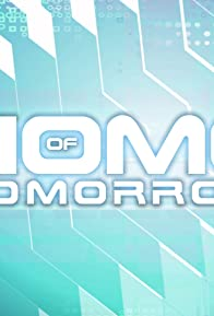 Primary photo for Home of Tomorrow