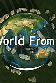 The World from Above (2010)