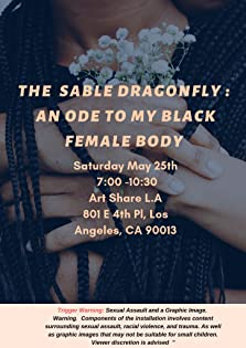 The Sable Dragonfly: An Ode To My Black Female Body (2019)